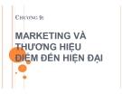 Thuyết trình: Marketing và thương hiệu điểm đến hiện đại