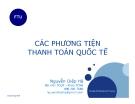Bài giảng Các phương tiện thanh toán quốc tế - Nguyễn Diệp Hà