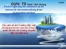 Thuyết trình: Các yếu tố ảnh hưởng đến việc sử dụng internet của các công ty quốc tế trên thị trường chuyển tiếp tại Việt Nam