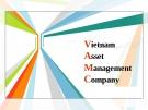 Thuyết trình: Quản lý nợ xấu tại Việt Nam