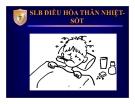 Bài giảng SLB điều hòa thân nhiệt - sốt