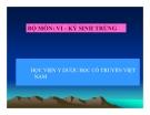 Bài giảng Vi-Kí sinh trùng: Trùng roi Trichomonas vaginalis - HV Y dược học cổ truyền VN