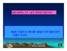 Bài giảng Vi-Kí sinh trùng: Tiết túc Y học - Học viện Y dược học cổ truyền Việt Nam