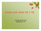 Bài giảng Đánh giá kinh tế y tế - Nguyễn Quỳnh Anh