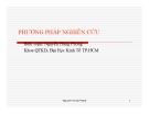 Bài giảng Phương pháp nghiên cứu: Chương 1 - Nguyễn Hùng Phong