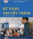 Kỹ năng thuyết trình: Phần 1 - PGS.TS. Dương Thị Liễu (chủ biên)