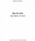 Ebook  Đạo Tin Lành Tri thức cơ bản: Phần 1 - Phạm Gia Thoan
