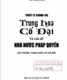 Ebook Triết lý chính trị Trung Hoa cổ đại và vấn đề nhà nước pháp quyền: Phần 1 - Bùi Ngọc Sơn