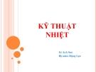 Bài giảng Kỹ thuật nhiệt: Phần I - Lê Anh Sơn