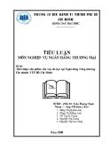 Tiểu luận nghiệp vụ ngân hàng thương mại: Giới thiệu sản phẩm cho vay du học tại Ngân hàng Công thương chi nhánh 3 TP Hồ Chí Minh