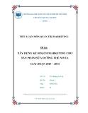 Tiểu luận quản trị marketing: Xây dựng kế hoạch marketing cho sản phẩm sữa dưỡng thể Nivea giai đoạn 2013 – 2014
