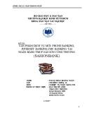 Đề tài: Sản phẩm dịch vụ mới: phone banking, internet banking,SMS banking tại ngân hàng TMCP Sài Gòn công thương (Saigonbank)