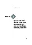 Module Mầm non 2: Đặc điểm phát triển tình cảm, kĩ năng xã hội, mục tiêu và kết quả mong đợi ở trẻ mầm non về tình cảm, kĩ năng xã hội - Nguyễn Thị Thu Hà