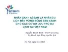 Nhãn xanh ASEAN và nhãn du lịch bền vững bông sen xanh cho các cơ sở lưu trú du lịch tại Việt Nam - Nguyễn Thanh Bình