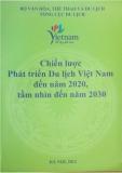 Đề tài: Chiến lược phát triển du lịch Việt Nam đến năm 2020 tầm nhìn đến năm 2030