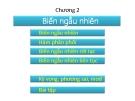 Bài giảng Xác suất thống kê - Chương 2:  Biến ngẫu nhiên