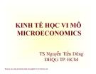 Bài giảng Kinh tế vi mô: Chương 1 - TS. Nguyễn Tiến Dũng