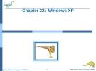 Bài giảng Hệ điều hành nâng cao - Chapter 22: Windows XP