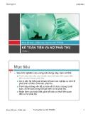 Bài giảng Chương 2.2: Kế toán tiền và nợ phải thu - ĐH Mở TP.HCM