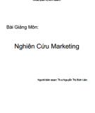 Bài giảng môn Nghiên cứu Marketing: Phần 1 - ThS. Nguyễn Thị Bích Liên