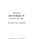 Bài giảng Quản trị dự án: Phần 2 - ThS. Lê Quang Bình