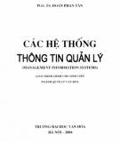 Giáo trình Các hệ thống thông tin quản lý: Phần 1 - PGS.TS. Đoàn Phan Tân