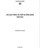 Ebook Các quá trình và thiết bị công nghệ sinh học: Phần 2 - PGS.TSKH Lê Văn Hoàng