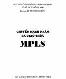 Ebook Chuyển mạch nhãn đa giao thức MPLS: Phần 2 - TS. Trần Công Hùng