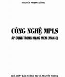 Ebook Công nghệ MPLS áp dụng trong mạng men (Man-E): Phần 2 - Nguyễn Phạm Cường