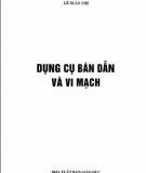 Ebook Dụng cụ bán dẫn và vi mạch: Phần 1 - Lê Xuân Thê