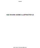 Ebook Học nhanh Adobe Illustractor 10: Phần 1 - Lê Thị Hồng Loan