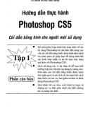 Bài tập thực hành Photoshop CS5 - Tập 1: Phần 1