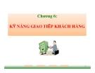 Bài giảng Giao tiếp trong kinh doanh: Chương 6