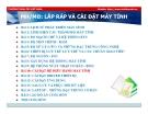 Bài giảng Phần cứng máy tính: Bài 10 - TC Việt Khoa