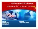 Bài giảng Quản trị mạng Linux: Mở đầu - TC Việt Khoa