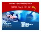 Bài giảng Mạng căn bản: Mở đầu - TC Việt Khoa