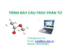 Bài giảng Trình bày cấu trúc phân tử - ThS. Đào Anh Vũ