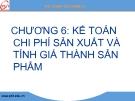 Bài giảng Kế toán tài chính: Chương 6 - GV. Nguyễn Thị Chinh Lam