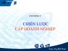 Bài giảng Quản trị chiến lược: Chương 3 - GS.TS Bùi Xuân Phong