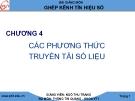 Bài giảng Ghép kênh tín hiệu số: Chương 4 - GV. Ngô Thu Trang