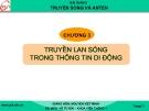 Bài giảng Truyền sóng và anten: Chương 3 - GV. Nguyễn Viết Minh