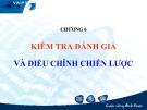 Bài giảng Quản trị chiến lược: Chương 6 - GS.TS Bùi Xuân Phong