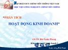 Bài giảng Phân tích hoạt động kinh doanh: Chương 1 - GS.TS. Bùi Xuân Phong
