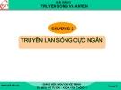 Bài giảng Truyền sóng và anten: Chương 2 - GV. Nguyễn Viết Minh