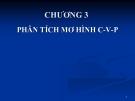 Bài giảng Kế toán quản trị: Chương 3 - TS. Trần Văn Tùng