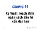 Bài giảng Quản trị tài chính: Chương 14 - TS. Nguyễn Văn Thuận