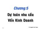 Bài giảng Quản trị tài chính: Chương 5 - TS. Nguyễn Văn Thuận