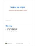 Bài giảng Tin học đại cương: Chương 2 - Trần Quang Hải Bằng