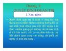 Bài giảng Quản trị học đại cương - Chương 4: Quyết định quản trị