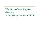 Bài giảng Tổ chức và Quản lý nguồn nhân lực - TS. Trịnh Văn Tùng